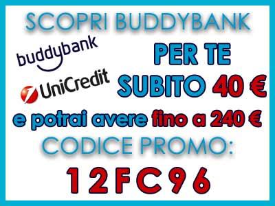 Promozione Buddybank unicredit GRANDE