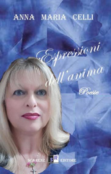 """""""Espressioni dell'anima"""" di Anna Maria Celli."""